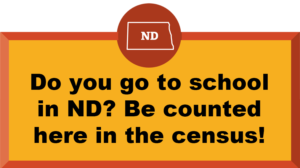 Do you go to school in ND? Be counted here in the census!